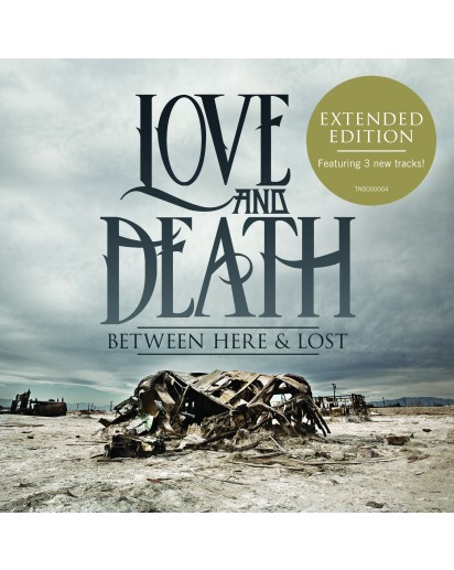 Love and Death, Between Here and lost, Expanded Edition