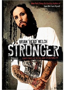 Stronger: Forty Days Of Metal And Spirituality [Hardcover Book]